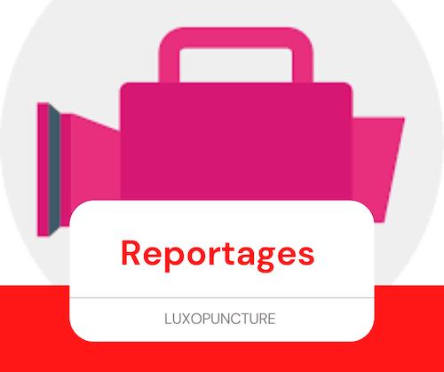 Reportage sur la luxopuncture